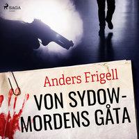 von Sydowmordens gåta - Anders Frigell