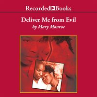 Deliver Me From Evil - Mary Monroe