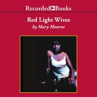 Red Light Wives - Mary Monroe