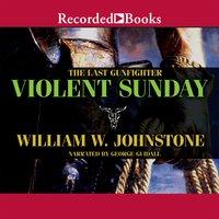 Violent Sunday - William W. Johnstone