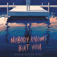 Nobody Knows But You - Anica Mrose Rissi