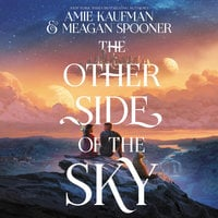 The Other Side of the Sky - Meagan Spooner, Amie Kaufman