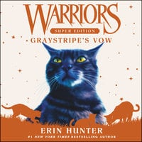 Warriors Super Edition: Graystripe's Vow - Erin Hunter