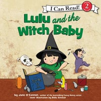 Lulu and the Witch Baby - Jane O'Connor