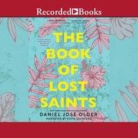The Book of Lost Saints - Daniel José Older