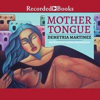 Mother Tongue - Demetria Martinez