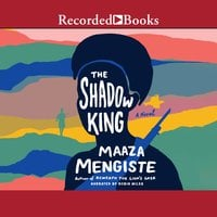 The Shadow King - Maaza Mengiste