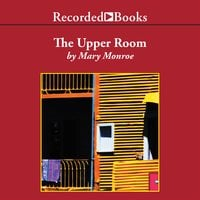 The Upper Room - Mary Monroe