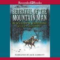 Betrayal of The Mountain Man - J.A. Johnstone, William W. Johnstone
