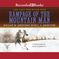 Rampage of the Mountain Man - J.A. Johnstone, William W. Johnstone