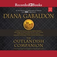 The Outlandish Companion (Revised and Updated): Companion to Outlander, Dragonfly in Amber, Voyager, and Drums of Autumn - Diana Gabaldon