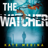 The Watcher - Kate Medina