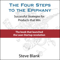 The Four Steps to the Epiphany - Steve Blank