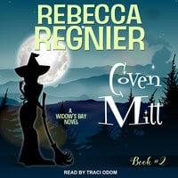 Coven Mitt: A Widow's Bay Novel - Rebecca Regnier