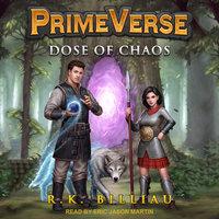 PrimeVerse: Dose of Chaos - R.K. Billiau