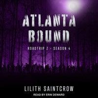 Atlanta Bound - Lilith Saintcrow