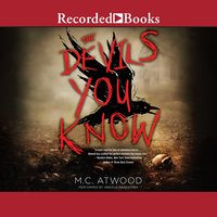 The Devils You Know - M.C. Atwood