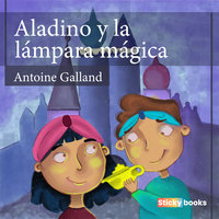 Aladino y la lámpara mágica - Antoine Galland