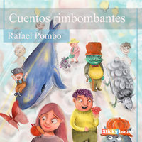 Cuentos rimbombantes - Rafael Pombo