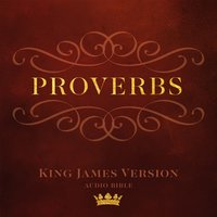 The Book of Proverbs: King James Version Audio Bible - Made for Success