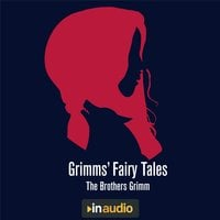 Grimms' Fairy Tales - Brothers Grimm