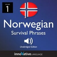 Learn Norwegian: Norwegian Survival Phrases, Volume 1 - Innovative Language Learning