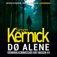 Dø alene - Simon Kernick