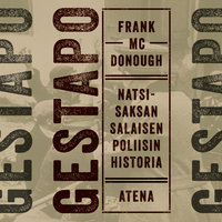 Gestapo: Natsi-Saksan salaisen poliisin historia - Frank McDonough