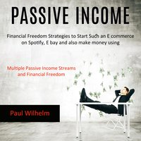 Passive Income - Paul Wilhelm
