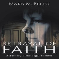 Betrayal of Faith - Mark M. Bello