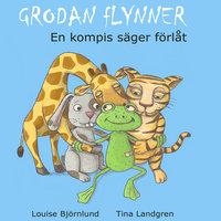 Grodan Flynner - En kompis säger förlåt - Louise Björnlund