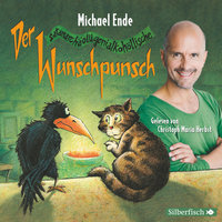 Der satanarchäolügenialkohöllische Wunschpunsch - Die Lesung - Michael Ende