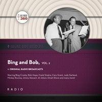 Classic Radio Spotlight: Bing and Bob, Vol. 2 - Black Eye Entertainment