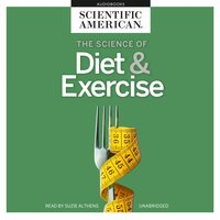 The Science of Diet & Exercise - Scientific American
