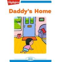 Daddy's Home - Heidi Bee Roemer