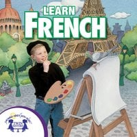 Learn French - Kim Mitzo Thompson, Karen Mitzo Hilderbrand