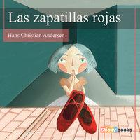 Las zapatillas rojas - Hans Christian Andersen