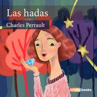 Las hadas - Charles Perrault