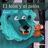 El león y el ratón - Esopo
