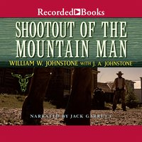 Shootout of the Mountain Man - J.A. Johnstone, William W. Johnstone