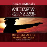 Butchery of the Mountain Man - J.A. Johnstone, William W. Johnstone