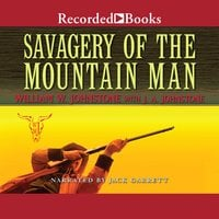 Savagery of the Mountain Man - J.A. Johnstone, William W. Johnstone