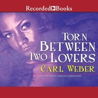 Torn Between Two Lovers - Carl Weber