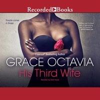 His Third Wife - Grace Octavia