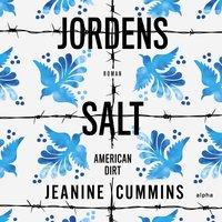 Jordens salt - Jeanine Cummins