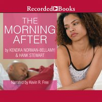 The Morning After - Kendra Norman-Bellamy, Hank Stewart