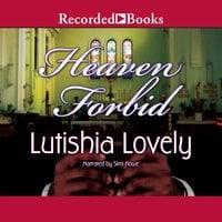 Heaven Forbid - Lutishia Lovely