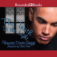 The Truth Is The Light - Vanessa Davis Griggs