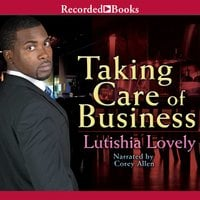 Taking Care of Business - Lutishia Lovely