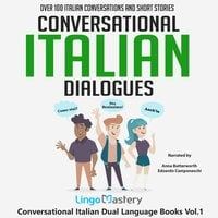 Conversational Italian Dialogues: Over 100 Italian Conversations and Short Stories - Lingo Mastery